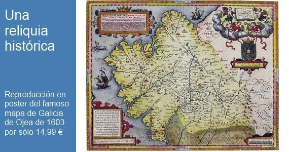 Poster: Reino de Galicia de Fernando de Ojea 1603